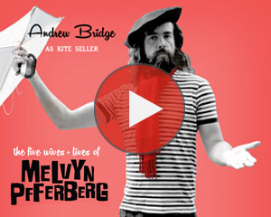 The Five Lives & Wives of Melvyn Pfferberg